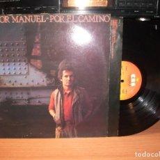 Discos de vinilo: LP POR EL CAMINO - VICTOR MANUEL - LP CBS - 1983 CON ENCARTE PEPETO. Lote 113534695