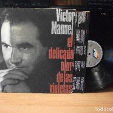Discos de vinilo: LP - VICTOR MANUEL - EL DELICADO OLOR DE LAS VIOLETAS (SPAIN, DISCOS ARIOLA 1990) + ENCARTE PEPETO. Lote 82773936