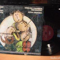 Discos de vinilo: DEBUSSY SATIE ROUSSEL POULENC ENGLISH CHAMBER ORCHESTRA AVIVA EINHORN 1977 LP PEPETO. Lote 82774908