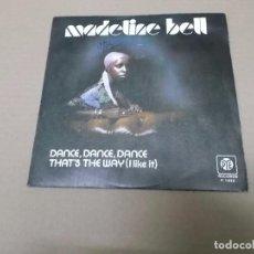 Discos de vinilo: MADELINE BELL (SN) DANCE, DANCE, DANCE AÑO 1976. Lote 82775872