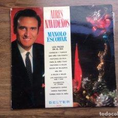 Discos de vinilo: MUSICA LP AIRES NAVIDEÑOS MANOLO ESCOBAR. Lote 82782100