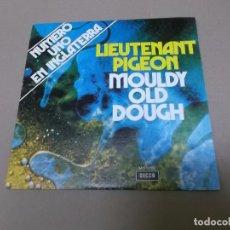 Discos de vinilo: LIEUTENANT PIGEON (SN) MOULDY OLD DOUGH AÑO 1972 - PROMOCIONAL. Lote 82785556