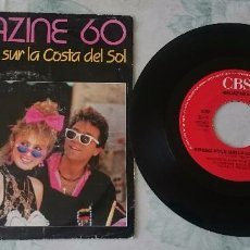 Discos de vinilo: MAGAZINE 60: RENDEZ VOUS SUR LA COSTA DEL SOL / HASTA LUEGO TRINIDAD (CBS 1985). Lote 82800508