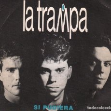 Discos de vinilo: LA TRAMPA - SI PUDIERA / SINGLE PROMO DE 1990 , ZAFIRO , RF-2126, BUEN ESTADO. Lote 82803708