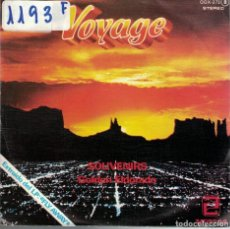 Discos de vinilo: VOYAGE - SOUVENIRS / GOLDEN ELDORADO (SINGLE PROMO ESPAÑOL, ZAFIRO 1979). Lote 82811932