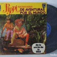 Discos de vinilo: LP - PIPPI CALZASLARGAS DE AVENTURAS POR EL MUNDO (SERIE DE LA TELE) 1975. Lote 128612732