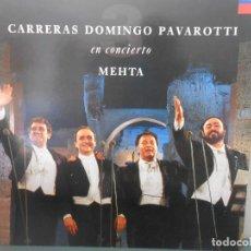 Discos de vinilo: CARRERAS DOMINGO PAVAROTTI - EN CONCIERTO MEHTA. Lote 82858552