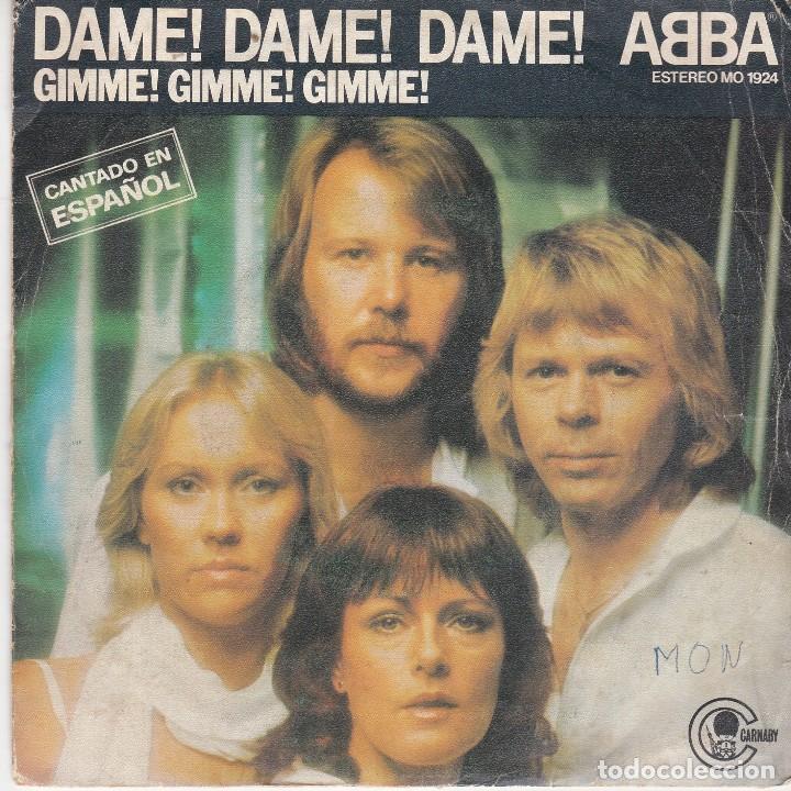SINGLE ABBA DAME DAME. EDICIÓN 1980 SPAIN, DISCO PROBADO Y BIEN. CARÁTULA ESCRITA (LEER) (Música - Discos - Singles Vinilo - Pop - Rock - Internacional de los 70)