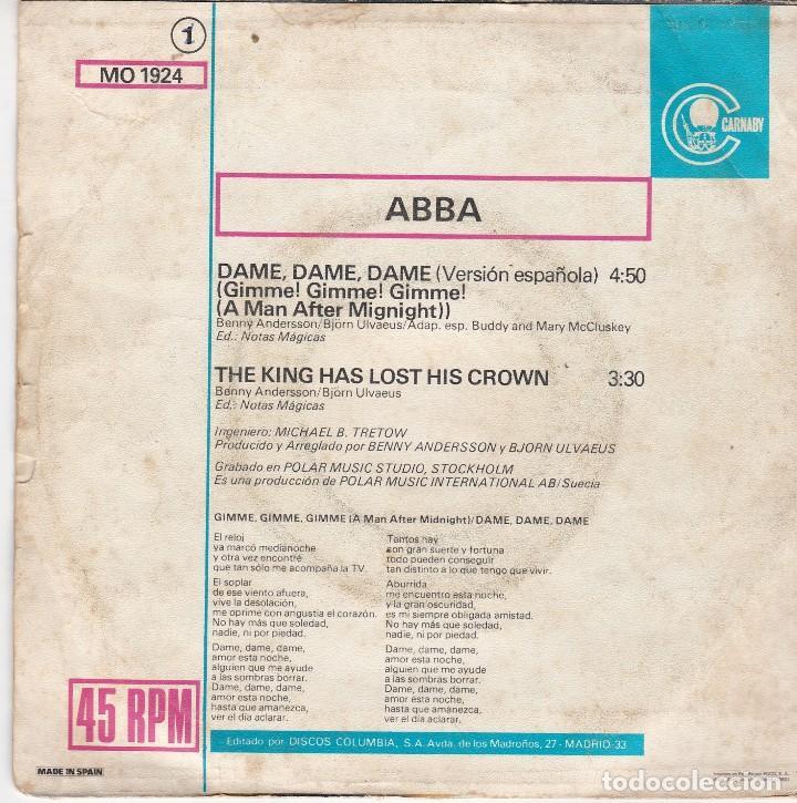 Discos de vinilo: SINGLE ABBA DAME DAME. EDICIÓN 1980 SPAIN, DISCO PROBADO Y BIEN. CARÁTULA ESCRITA (LEER) - Foto 2 - 82874136