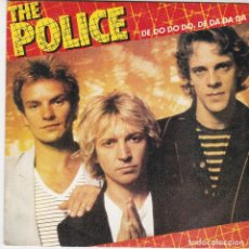 Discos de vinilo: SINGLE THE POLICE. DE DO DO DO 1980 SPAIN. (DISCO PROBAD Y BIEN, CARÁTULA MUY BUENA, COMO NUEVO). Lote 82879768