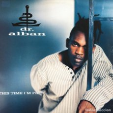 Discos de vinilo: DR. ALBAN - THIS TIME I'M FREE . 1995 GERMANY. Lote 82918236