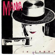 Discos de vinilo: MANIA – IN JAPAN - SINGLE PROMO SPAIN 1984. Lote 82959228