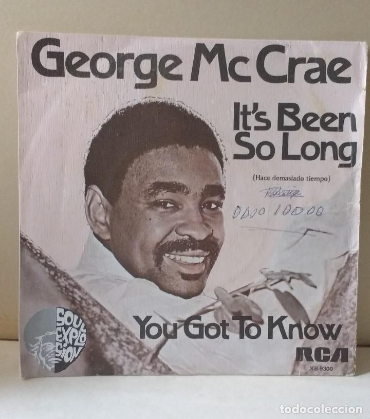 GEORGE MC CRAE - IT´S BEEN SO LONG - YOU GOT TO KNOW - RCR - 1975 (Música - Discos - Singles Vinilo - Pop - Rock - Extranjero de los 70)