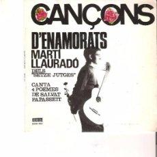 Disques de vinyle: MARTI LLAURADO CANÇONS D'ENAMORATS, SALVAT PAPASSEIT, CONCENTRIC 1965 SETZE JUTGES NOVA CANÇÓ. Lote 82998332
