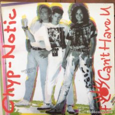 Discos de vinilo: CHYP-NOTIC - IF I CAN'T HAVE U . 1990 COCONUT. Lote 83123192