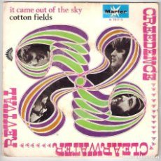 Discos de vinilo: CREEDENCE CLEARWATER REVIVAL - IT CAME OUT OF THE SKY / COTTON FIELDS (45 RPM) 1970. Lote 83128976