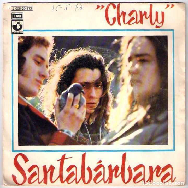 SANTABÁRBARA - CHARLY / SAN JOSÉ (Música - Discos - Singles Vinilo - Grupos Españoles de los 70 y 80)