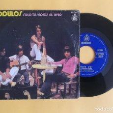 Discos de vinilo: MODULOS - SOLO TU - MUSICA SINGLE VINILO. Lote 83164848
