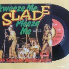 Discos de vinilo: SLADE - SKWEEZE ME PLEZEE ME - MUSICA SINGLE VINILO. Lote 83168120