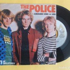 Discos de vinilo: THE POLICE - CAMINANDO SOBRE LA LUNA - MUSICA SINGLE VINILO. Lote 83169052