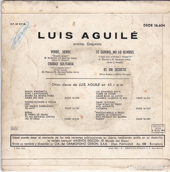 Discos de vinilo: SINGLE LUIS AGUILÉ. verde, verde 1964 SPAIN (DISCO PROBADO Y BIEN) - Foto 2 - 83187684