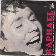 Discos de vinilo: SINGLE RAPHAEL YO SOY AQUÉL 1966 SPAIN DISCO PROBADO Y BIEN. Lote 83192432