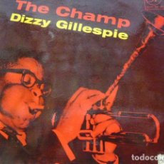 Discos de vinilo: DIZZY GILLESPIE. THE CHAMP. MUSIC FOR PLEASURE MFP 1041 LP 1958 UK. Lote 83257304