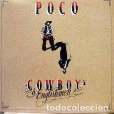 Discos de vinilo: POCO - COWBOYS & ENGLISHMEN LP. Lote 83268268