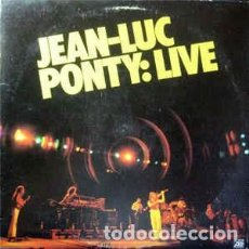 Discos de vinilo: JEAN LUC PONTY - LIVE LP. Lote 83269856