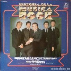 Discos de vinilo: BRIAN POOLE & THE TORNADOS - HISTORIA DE LA MUSICA ROCK LP. Lote 83270516