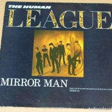 Disques de vinyle: THE HUMAN LEAGUE ( MIRROR MAN - YOY REMIND ME OF GOLD - INSTRUMENTAL). Lote 83281756
