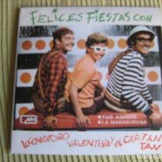 Discos de vinilo: FELICES FIESTAS CON LOS CHIRIPITIFLAUTICOS LOCOMOTORO VALENTINA Y CAPITAN TAN SG MH 1970. Lote 143361334