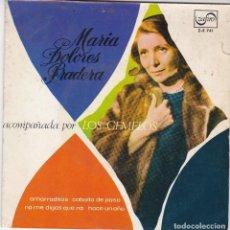 Discos de vinilo: SINGLE MARÍA DOLORES PRADERA. AMARRADITOS. 1967 SPAIN (DISCO PROBADO Y BIEN). Lote 83343608