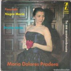 Discos de vinilo: SINGLE MARÍA DOLORES PRADERA. FACUNDO. 1962 SPAIN (DISCO PROBADO Y BIEN). Lote 83343668