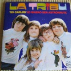 Disques de vinyle: LA TRIBU SG MOVIEPLAY 1975 TIO CARLOS/ YO QUIERO SER ASTRONAUTA SOFTPOP SUNSHINE. Lote 83348380