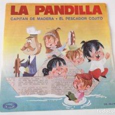 Discos de vinilo: LA PANDILLA - CAPITÁN DE MADERA. Lote 83365892