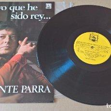 Discos de vinilo: MUSICA LP VICENTE PARRA YO QUE HE SIDO REY . Lote 83387280