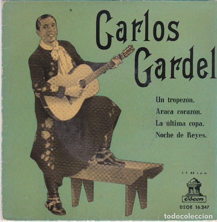SINGLE CARLOS GARDEL. UN TROPEZÓN. 1958 SPAIN. DISCO PROBADO Y BIEN. (Música - Discos - Singles Vinilo - Grupos y Solistas de latinoamérica)