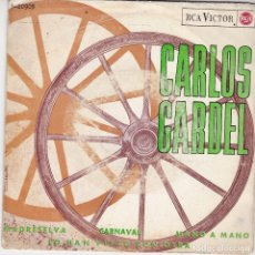 Discos de vinilo: SINGLE CARLOS GARDEL. MADRESELVA. 1965 SPAIN. DISCO PROBADO Y BIEN.. Lote 83401540