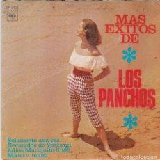 Discos de vinilo: SINGLE LOS PANCHOS. SOLAMENTE UNA VEZ. 1966 SPAIN. DISCO PROBADO Y BIEN. Lote 83409648