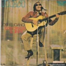 Discos de vinilo: SINGLE JOSÉ FELICIANO. DOS CRUCES. 1971 SPAIN. DISCO PROBADO Y BIEN. Lote 83410752