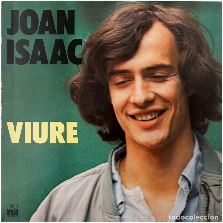 JOAN ISAAC - VIURE - LP SPAIN 1977 - ARIOLA 25 126 (Música - Discos - Singles Vinilo - Cantautores Españoles)