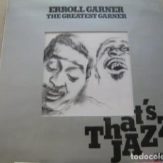 Discos de vinilo: ERROLL GARNER. THE GREATEST GARNER. THAT'S JAZZ ATLANTIC HATS 421. 226 LP 1977 SPAIN. Lote 83420560