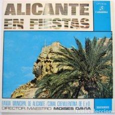 Discos de vinilo: ALICANTE EN FIESTAS, POR BANDA MUNICIPAL DE ALICANTE Y CORAL CREVILLENTINA.-- 1974. Lote 83423004