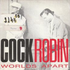 Discos de vinil: COCK ROBIN / WORLDS APART (SINGLE PROMO 1989) SOLO CARA A. Lote 83451132