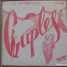 Discos de vinilo: JAVIER ITURRALDE - DIRIGE CUPLES - HIAVOX 1984 - MAXI - P. Lote 83455084