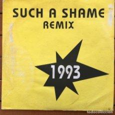 Discos de vinilo: THE SHOUT - SUCH A SHAME REMIX . 1993 ITALY. Lote 83489100