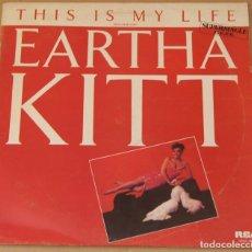 Discos de vinilo: EARTHA KITT (JACQUES MORALI) - THIS IS MY LIFE (2 VERSIONES) MAXI SINGLE 1986 SPAIN. Lote 83563128
