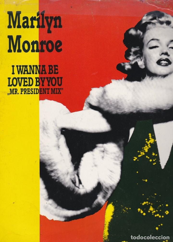 MAXI SINGLE MARILYN MONROE. I WANNA BE LOVED BY YOU.. MR. PRESIDENT MIX 1989 ZYS RECORDS GERMANY (Música - Discos de Vinilo - Maxi Singles - Cantautores Extranjeros)