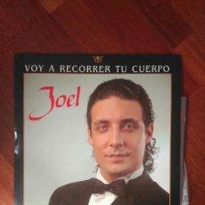 Discos de vinilo: JOEL VOY A RECORRER TU CUERPOS 1991 OTI . Lote 83585736
